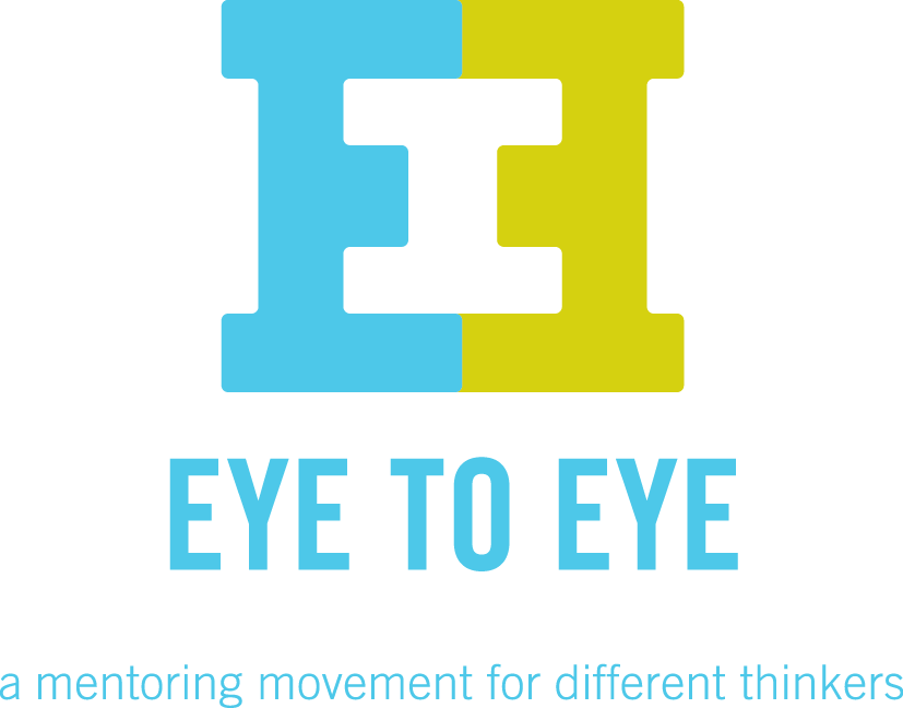Eye to Eye a mentoring movement for different thinkers