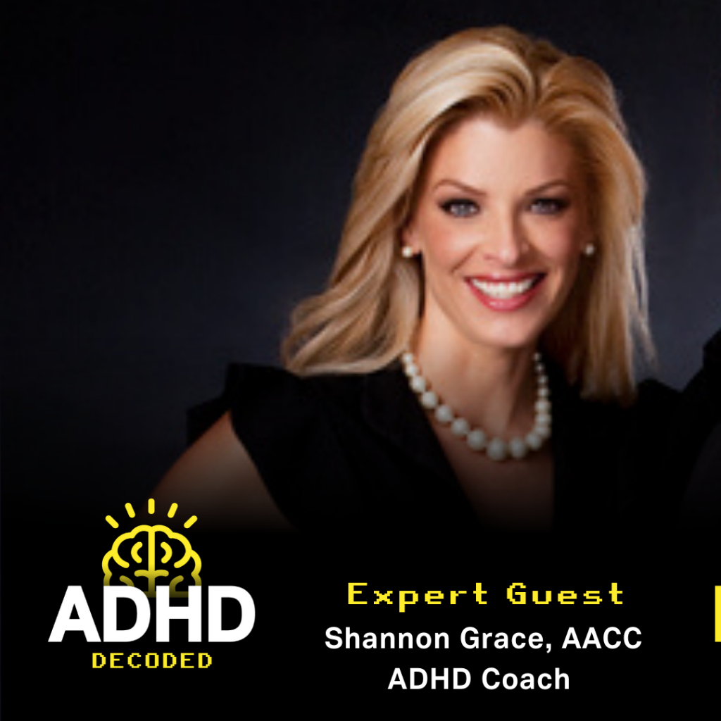 ADHD Decoded Expert Guest Shannon Grace ADHD Coach smiling